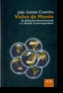 Visões do Mundo: as relações internacionais e o mundo contemporâneo