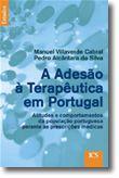 A Adesão à Terapêutica em Portugal