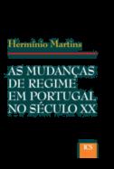 As Mudanças de Regime em Portugal no Século XX