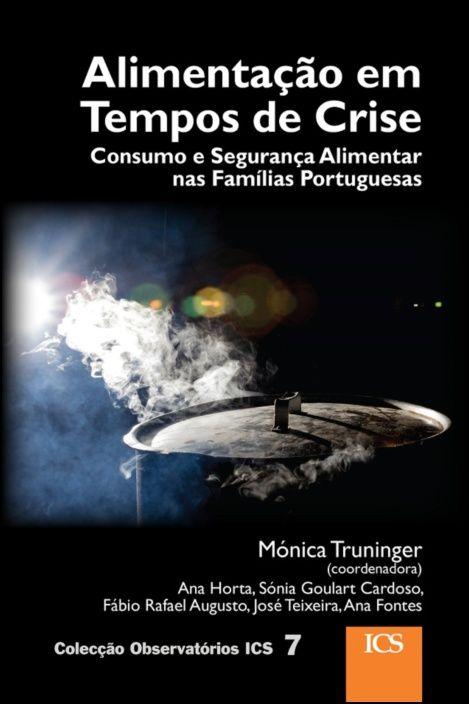 Alimentação em Tempos de Crise - Consumo e Segurança Alimentar nas Famílias Portuguesas