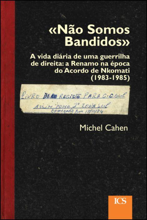 «Não Somos Bandidos»