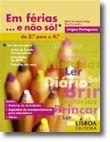 Em Férias... e não só!   Língua Portuguesa  do 3º  para o 4º Ano
