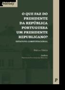 O Que faz do Presidente da República Portuguesa Um Presidente Republicano