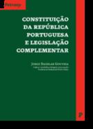 Constituição da República Portuguesa e Legislação Complementar