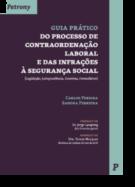 Guia Prático Do Processo de Contraordenação Laboral e das Infrações à Segurança Social