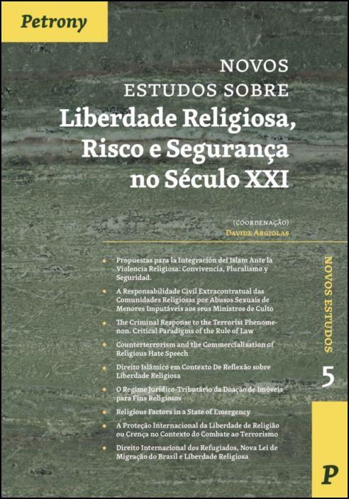Novos Estudos Sobre Liberdade Religiosa, Risco de Segurança no Século XXI