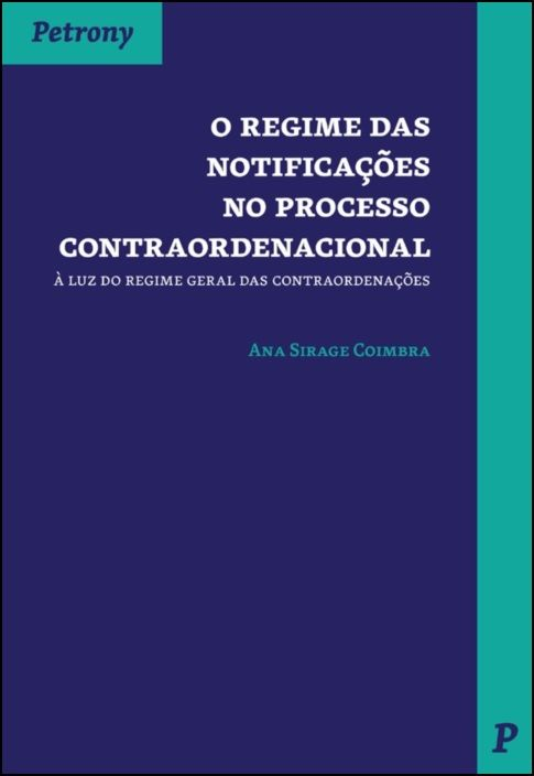 O Regime das Notificações no Processo Contraordenacional