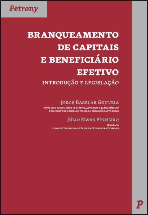 Branqueamento de Capitais e Beneficíario Efetivo - Introdução e Legislação
