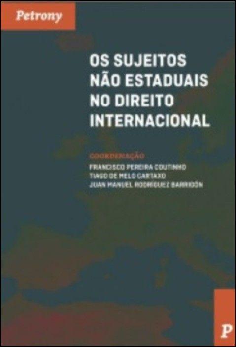 Os Sujeitos Não Estaduais no Direito Internacional