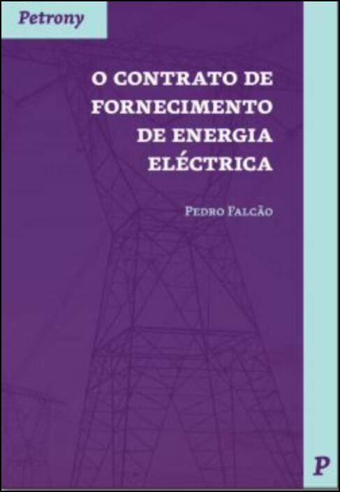 O Contrato de Fornecimento de Energia Eléctrica
