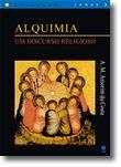 Alquimia - Um Discurso Religioso