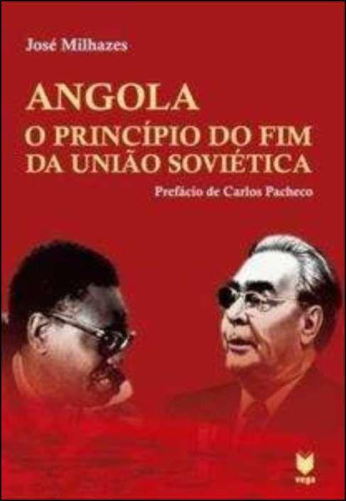 Angola - O Princípio do Fim da União Soviética