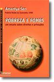 Pobreza e Fomes - Um Ensaio Sobre Direitos e Privações