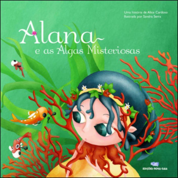 Alana e as Algas Misteriosas