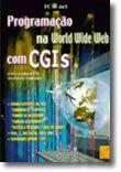 Programação na World Wide Web com CGIs