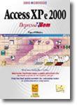 Access XP e 2000 - Depressa & Bem