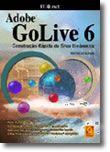 Adobe GoLive 6 - Construção Rápida de Sites Dinâmicos