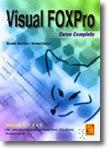Visual FoxPro - Curso Completo