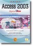 Access 2003 - Depressa & Bem
