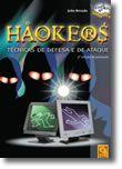 Hackers - Técnicas de Defesa e de Ataque