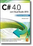 C# 4.0 com Visual Studio® 2010 Curso Completo