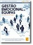 Gestão Emocional de Equipas Em Ambiente de Projeto (5ª Edição Atualizada)