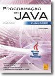 Programação em Java - Curso Completo (5.ª Edição Atualizada)