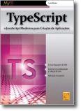 TypeScript - O JavaScript Moderno Para Criação de Aplicações