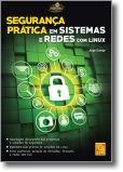 Segurança Prática em Sistemas de Rede Com Linux