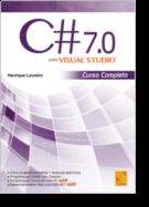 C# 7.0 Com Visual Studio - Curso Completo