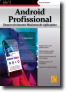 Android Profissional  - Desenvolvimento moderno de aplicações