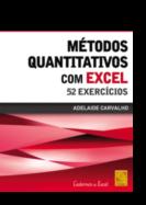 Métodos Quantitativos com Excel - 52 Exercícios