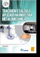 Traçagem e Cálculo Aplicado na Indústria Metalomecânica
