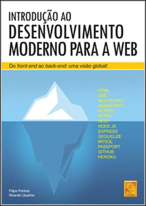 Introdução ao Desenvolvimento Moderno para a Web-Do Front-End ao Back-End: Uma Visão Global