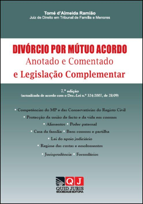 Divórcio por Mútuo Acordo - Anotado e Comentado Legislação Complementar (7ª Edição)
