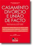 Casamento, Divórcio e União de Facto