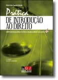 Prática de Introdução ao Direito: Hipóteses Resolvidas, Testes e Exames, Breve G