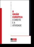 A União Europeia - O Direito e a Atividade