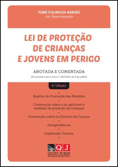 Lei de Proteção de Crianças e Jovens em Perigo - Anotada e Comentada