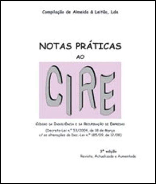 Notas Praticas ao CIRE 4ªed