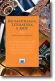 Reumatologia, Literatura e Arte