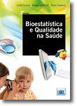 Bioestatística e Qualidade na Saúde