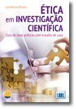 Ética Em Investigação Científica