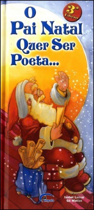 O Pai Natal Quer Ser Poeta