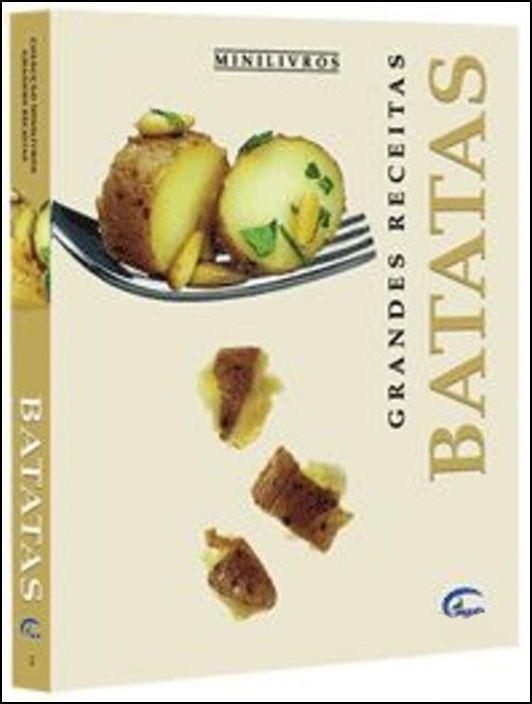 Batatas - Grandes Receitas