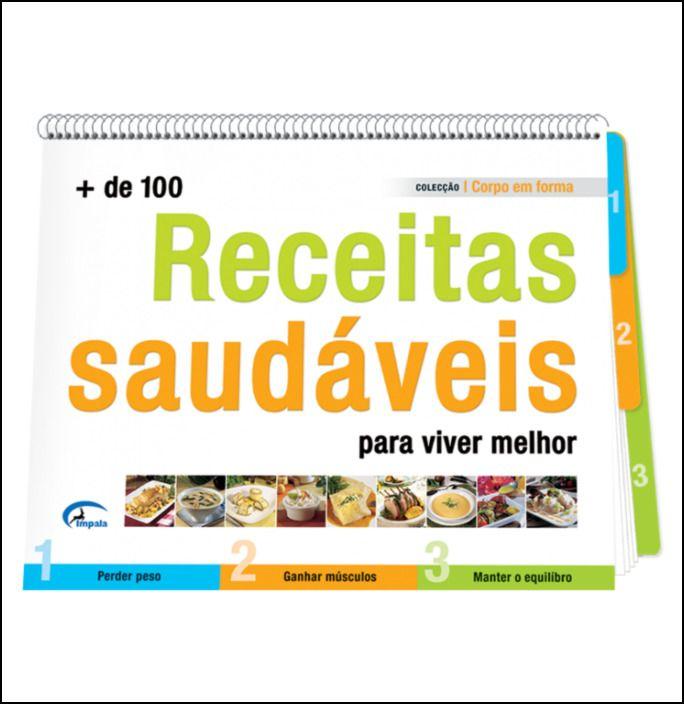 + de 100 Receitas Saudáveis Para Viver Melhor