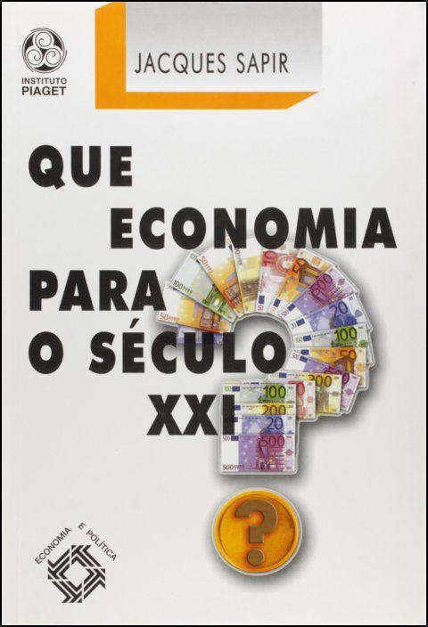 Que Economia para o Século XXI