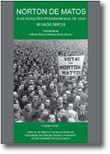 Norton de Matos e as Eleições Presidenciais de 1949 - 60 Anos Depois