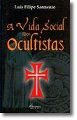 A Vida Social dos Ocultistas