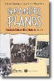 Grandes Planos - Oposição Estudantil à Ditadura 1956-1974